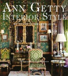 Diane Dorrans Saeks Ann Getty Interior Style